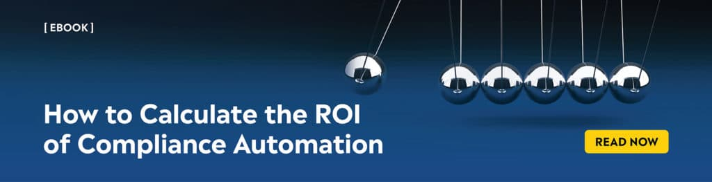 ROI of compliance automation